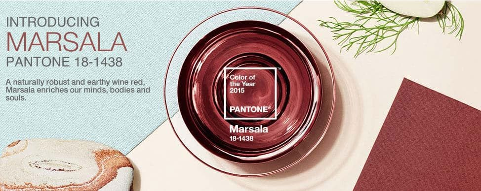 """Pantone's 2015 Color of the Year """"Marsala"""""""